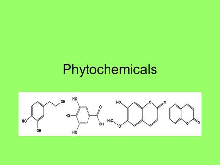 Phytochemicals. What are phytochemicals? Phytochemicals are non-nutritive plant chemicals that have protective or disease preventive properties. More.