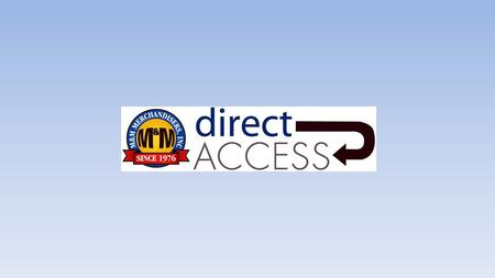 Why Get an M & M Direct Access Website? ONLY Direct Access Gives You These Important Features Turnkey website pre-loaded with our entire range of products.