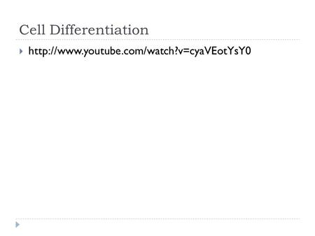 Cell Differentiation 