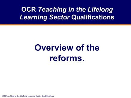 OCR Teaching in the Lifelong Learning Sector Qualifications