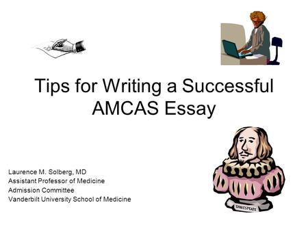 Tips for Writing a Successful AMCAS Essay