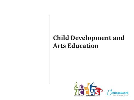 Child Development and Arts Education. Child Development Research.
