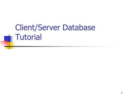 1 Client/Server Database Tutorial. SQL Server Connection through MS Access FACBUSAD1 SQL server MS Access MGD B106 Computer or your own PC Remote SQL.