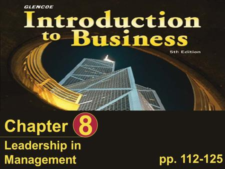 8 Chapter Leadership in Management pp. 112-125.