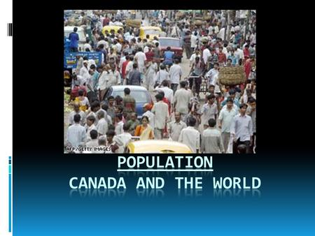 Population Canada and the World