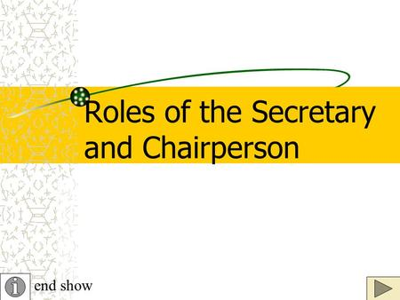 Roles of the Secretary and Chairperson