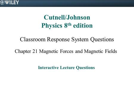 Cutnell/Johnson Physics 8th edition