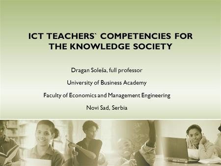ICT TEACHERS` COMPETENCIES FOR THE KNOWLEDGE SOCIETY