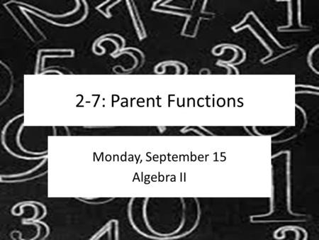 Monday, September 15 Algebra II