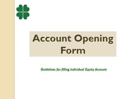 Guidelines for filling Individual Equity Account.
