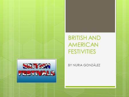 BRITISH AND AMERICAN FESTIVITIES BY NURIA GONZÁLEZ.
