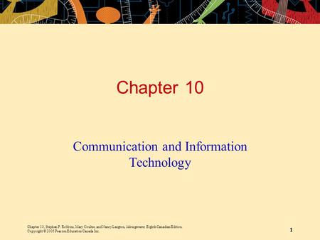 Chapter 10, Stephen P. Robbins, Mary Coulter, and Nancy Langton, Management, Eighth Canadian Edition. Copyright © 2005 Pearson Education Canada Inc. 1.