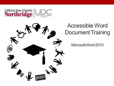 Accessible Word Document Training Microsoft Word 2010.
