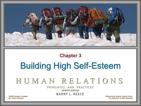 Chapter 3 Building High Self-Esteem. Learning Objectives After studying Chapter 3, you will be able to: © 2012 Cengage Learning. All rights reserved.3–2.