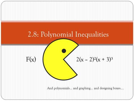 2.8: Polynomial Inequalities