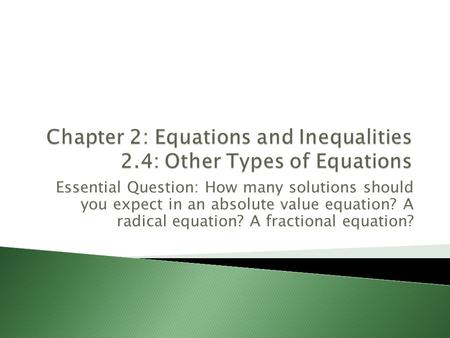 Chapter 2: Equations and Inequalities 2.4: Other Types of Equations