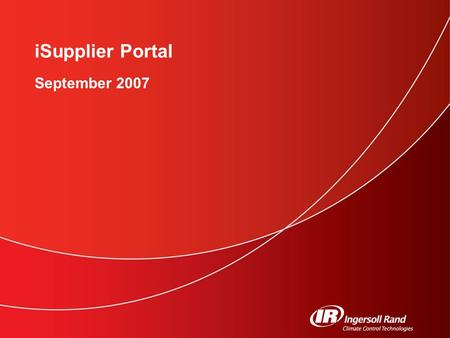 ISupplier Portal September 2007. 2 iSupplier Portal Purpose Benefits Login Navigation Viewing Information Advance Shipment Notices Preferences.