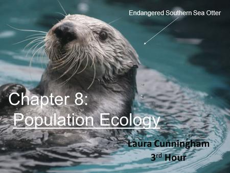 Chapter 8: Population Ecology