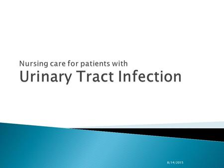 8/14/2015.  Urinary tract infections (UTIs) are caused by pathogenic microorganisms in the urinary tract (the normal urinary tract is sterile above the.