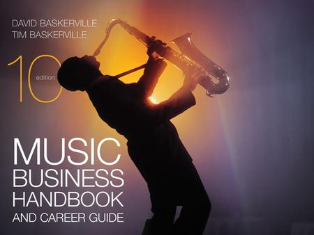 Chapter 22 Music Business Handbook and Career Guide, 10th Ed. © <strong>2013</strong> Sherwood Publishing Partners.