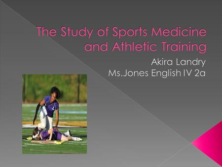  Conduct an initial assessment of an athletes injury or illness in order to provide emergency or continued care.  Care for athletic injuries using physical.
