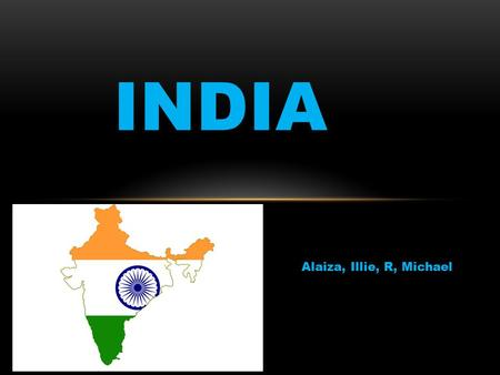 Alaiza, Illie, R, Michael INDIA. EARLY HISTORY Indian civilization began in the Indus valley around 2500 B.C invaders crossed the mountain of hinduskush.