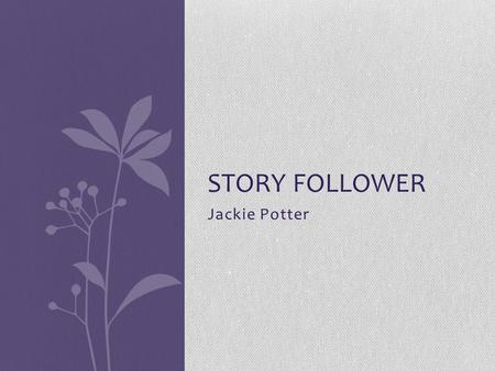 Jackie Potter STORY FOLLOWER. The Story of The Fruitless Mountain This story is about the Jade Dragon and is the original story that Ba told Minli to.