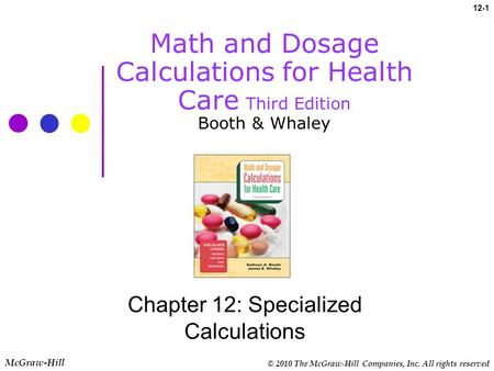 Chapter 12: Specialized Calculations
