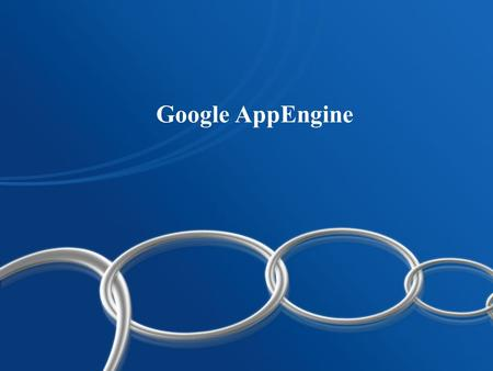 Google AppEngine. Google App Engine enables you to build and host web apps on the same systems that power Google applications. App Engine offers fast.