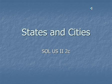 States and Cities SOL US II 2c A state is an example of a political region. States may be grouped as part of different regions, depending upon the criteria.