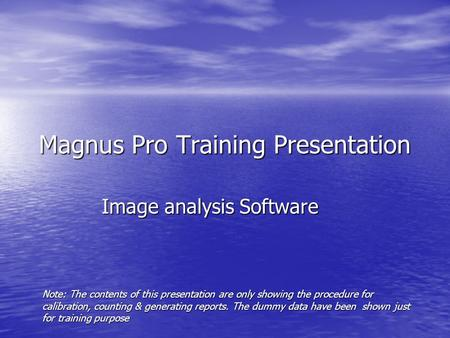 Magnus Pro Training Presentation