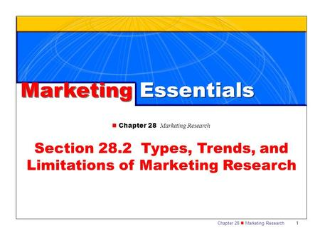Section 28.2 Types, Trends, and Limitations of Marketing Research
