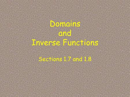 Domains and Inverse Functions
