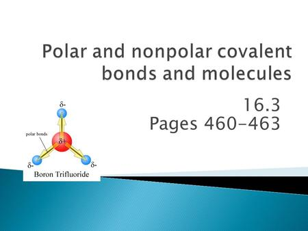 Polar and nonpolar covalent bonds and molecules