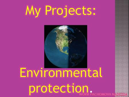 1. Introduction 2. Ecology 3. Environmental protection 4. Рrotection of water.