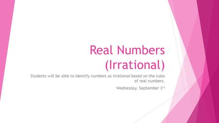 Real Numbers (Irrational)
