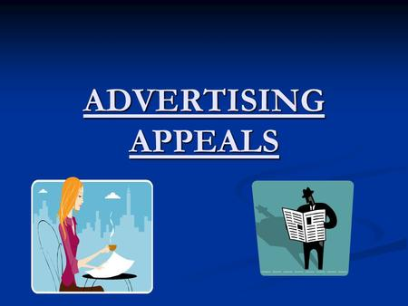 ADVERTISING APPEALS.