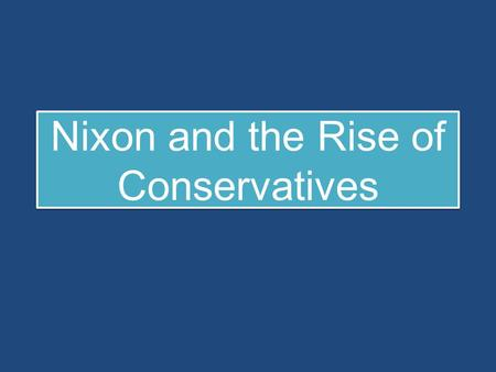 Nixon and the Rise of Conservatives. 1960s Turmoil Civil Rights Protests & Racial Violence Assassinations Black Power Anti-Vietnam War Protest (Flower.