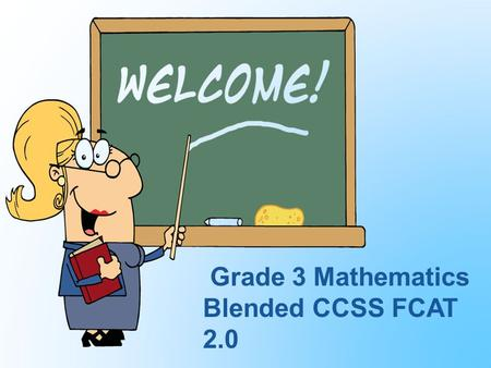 Grade 3 Mathematics Blended CCSS FCAT 2.0. Prepare to be amazed by the Magic Mathematician!!!