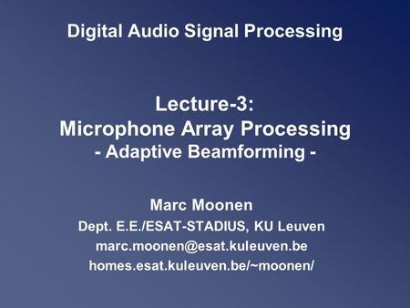 Speech & Audio Processing - Part–II Digital Audio Signal Processing