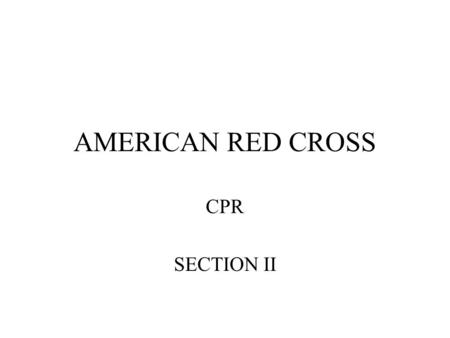 AMERICAN RED CROSS CPR SECTION II. Conscious Choking Victim A breathing emergency is life threatening and occurs when a victim is having trouble breathing.
