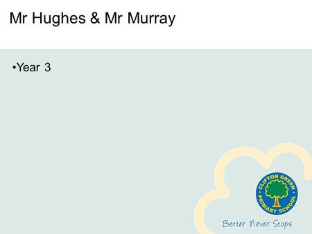 Mr Hughes & Mr Murray Year 3 First of all – 10 questions whiteboards ready!