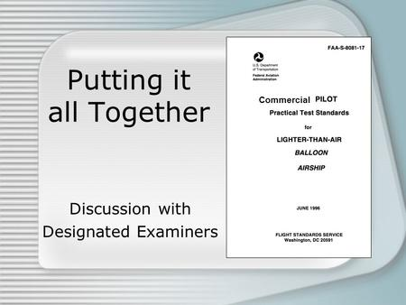 Putting it all Together Discussion with Designated Examiners Commercial.