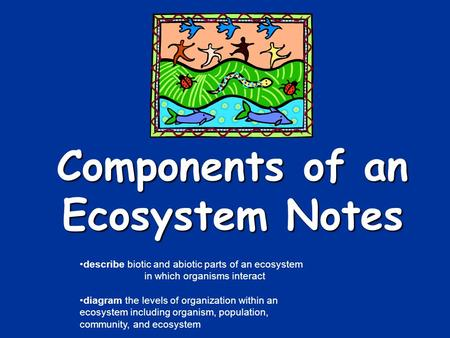 Components of an Ecosystem Notes