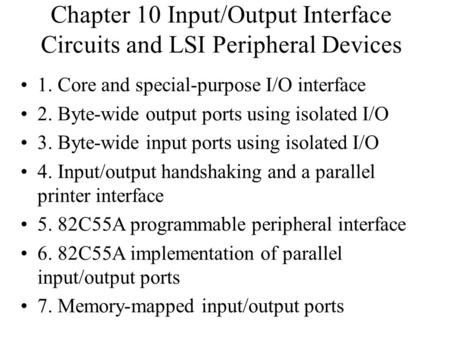 Chapter 10 Input/Output Interface Circuits and LSI Peripheral Devices
