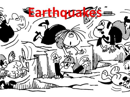 Earthquakes. What are Earthquakes? Earthquakes are vibrations caused by Earth movements at plate boundaries and at major fault lines (cracks in the earth's.