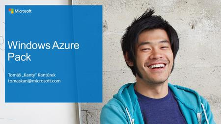 "Windows Azure Pack Tomáš ""Kanty"" Kantůrek"