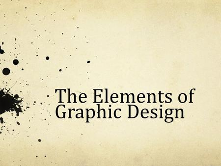 The Elements of Graphic Design. Function - Give structure and carry the work.