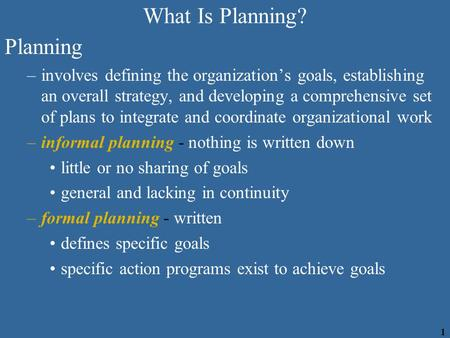 What Is Planning? Planning