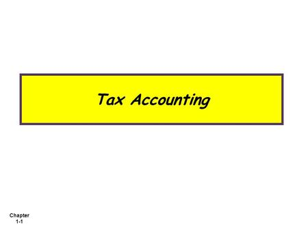 Tax Accounting.